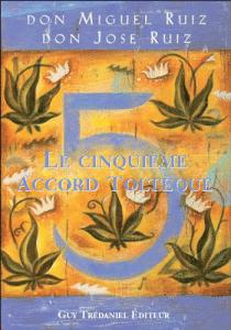 5ème Accord Toltèque