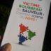 Victime, Bourreau, Sauveur