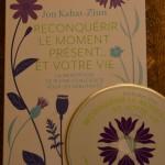 Reconquérir le moment présent... et votre vie + CD - Jon Kabat-Zinn - Méditation