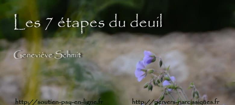 Les 7 étapes du deuil. Geneviève SCHMIT
