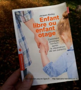 Enfant libre ou enfant otage - Jacques Biolley