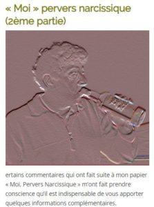 """""""Moi"""" pervers narcissique (2ème partie) - Témoignage d'un pervers narcissique recueilli par Geneviève Schmit"""