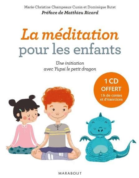 La méditation pour les enfants - Yupsi le petit dragon